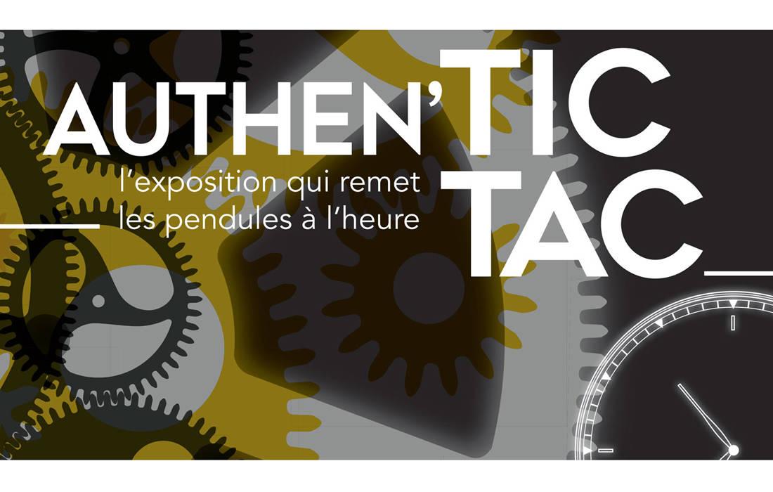 Authen'Tic Tac : L'exposition qui remet les pendules à l'heure 1