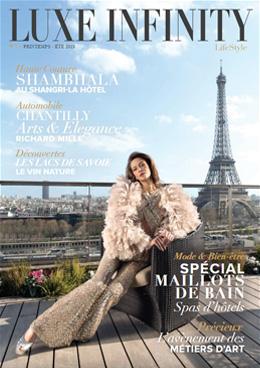 magazine Luxe Infinity Printemps été 2019