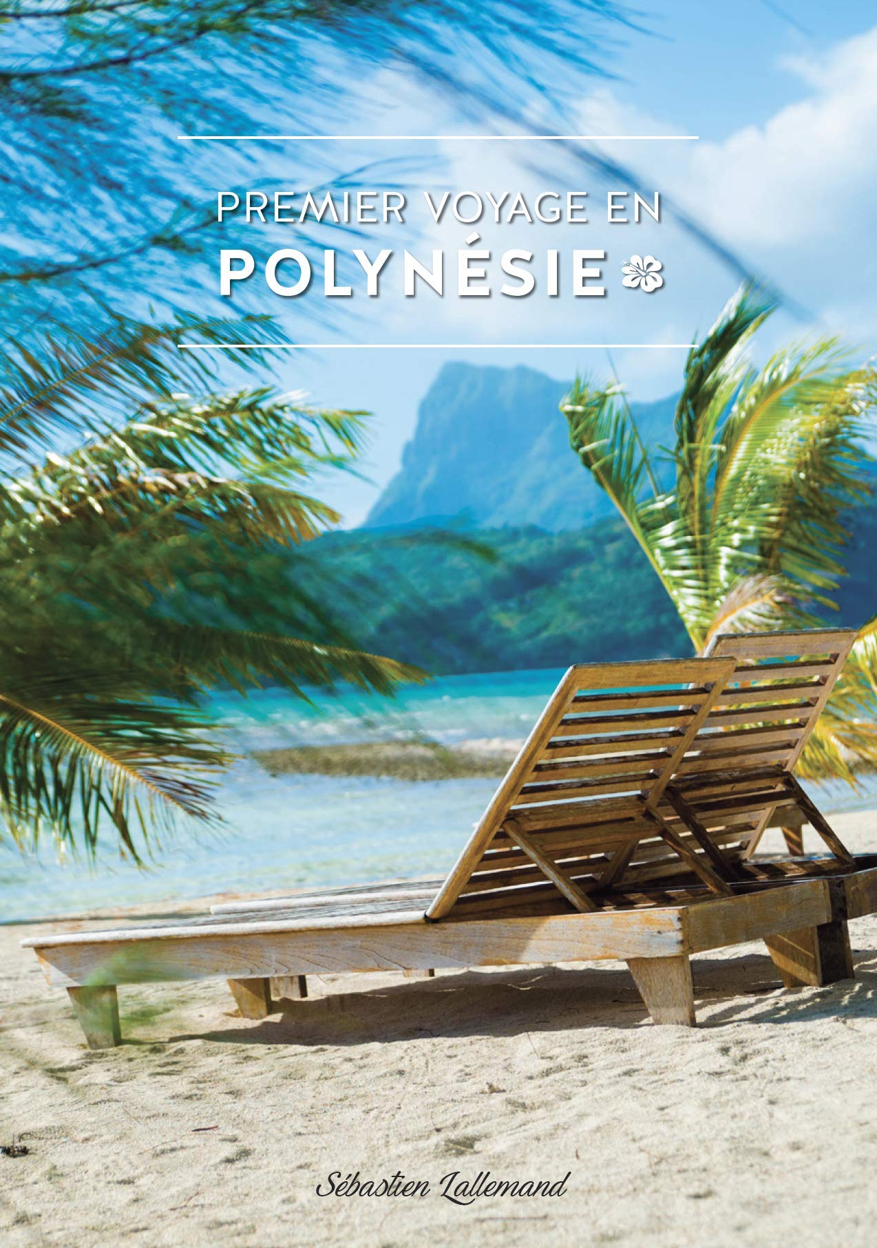 Ouvrage premier voyage en polynesie